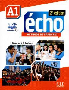 Снимка на учебника Echo A1, по който се обучава в нашите курсове по френски език в езикова академия Интелекти - Велико Търново.