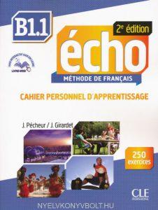 Снимка на учебника Echo B1.1, по който се обучава в нашите курсове по френски език в езикова академия Интелекти - Велико Търново.