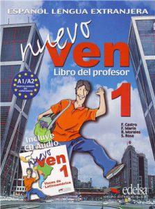 Снимка на учебника Nuevo Ven 1, по който се обучава в нашите курсове по испански език в езикова академия ИнтелектИ Велико Търново.