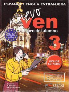 Снимка на учебника Nuevo Ven 3, по който се обучава в нашите курсове и уроци по испански език в езикова академия Интелекти Велико Търново.