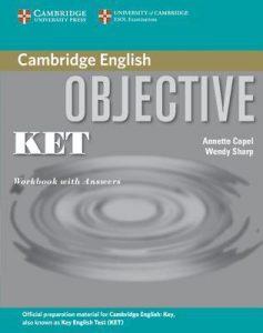 Учебната система Objective KET, по която се учи за подоговка за сертификата Cambridge English: Key (KET)