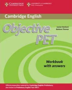 Учебната система Objective PET, по която се учи за подоговка за сертификата Cambridge English: Preliminary (PET)