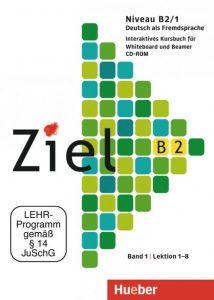 Снимка на учебника Ziel B2, който езикова академия Интелекти-Велико Търново използва в своите курсове по немски език.
